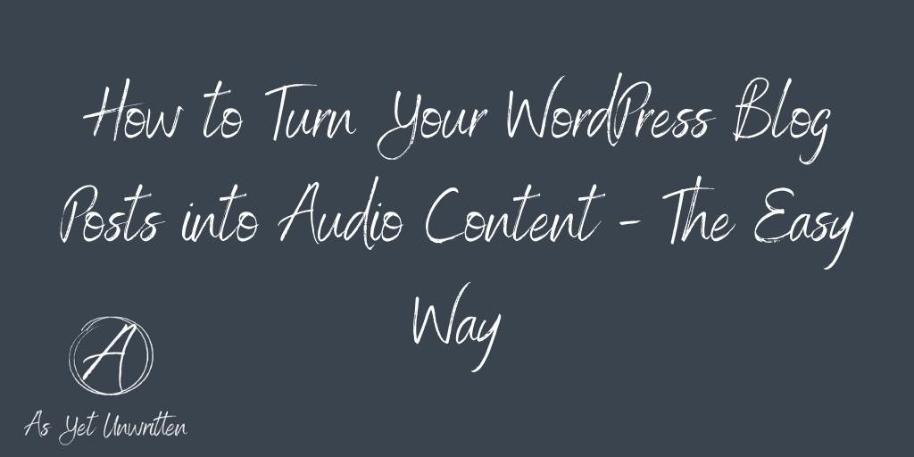 how to turn your blog posts into audio content